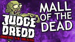 Judge Dredd: Dredd vs Death #5 - MALL OF THE DEAD