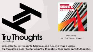 Maddslinky - Lost On Tenori Street