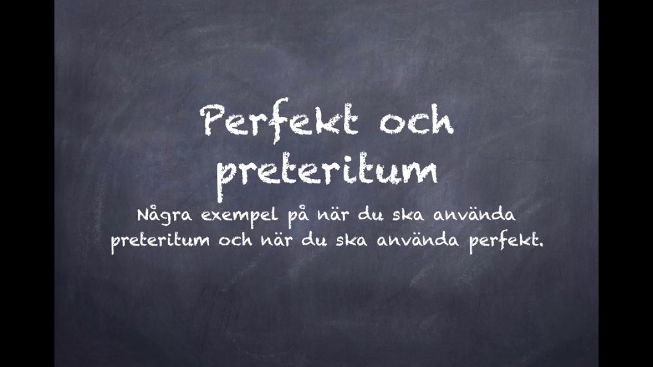 Perfekt och preteritum