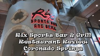 Rix Sports Bar Grill Restaurant Review Coronado Springs
