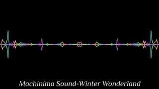 Machinima Sound-Winter Wonderland Royalty-Free Epic Music