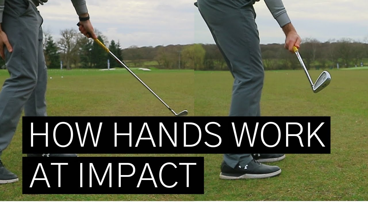 How Your Hands Should Move In Your Golf Swing To Perfect Your Impact