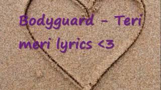 اغنية تيري ميري مكتوبة