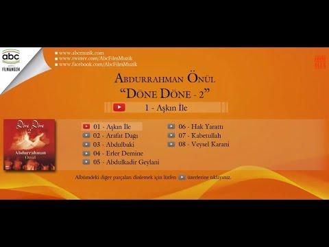 Abdurrahman Önül - Abdulkadir Geylani