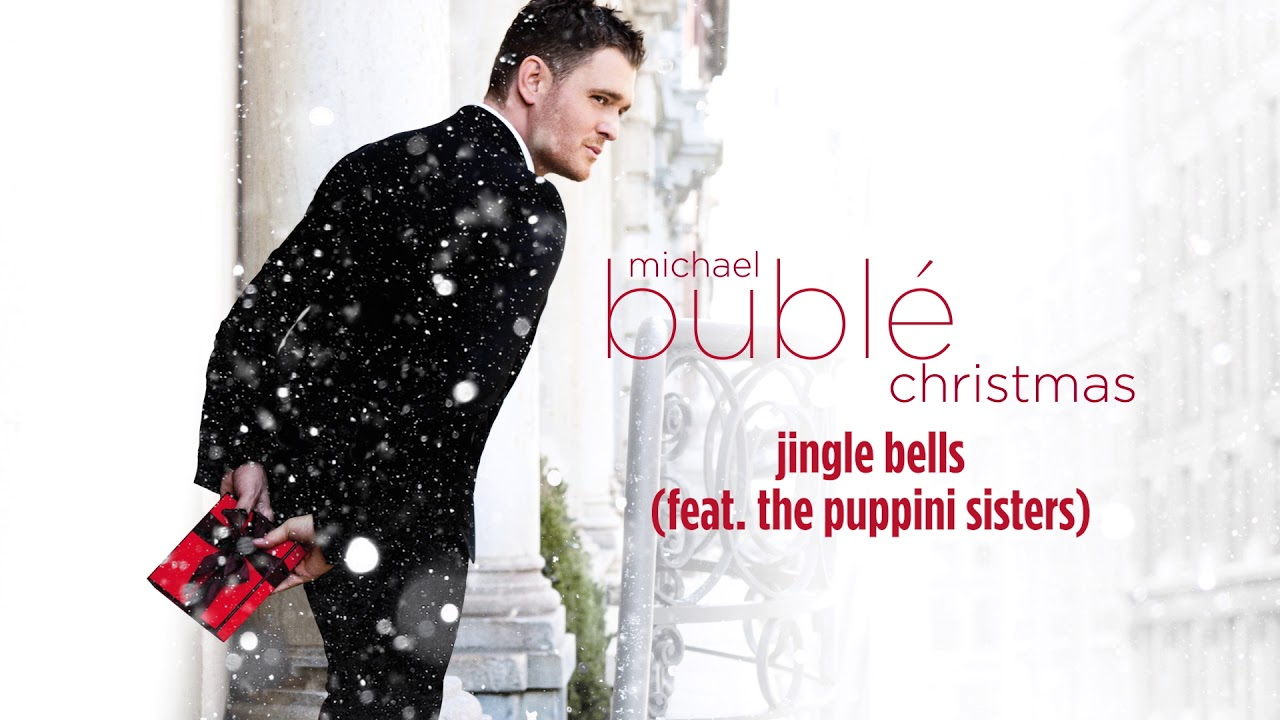 Michael Bublé - Jingle Bells (ft. The Puppini Sisters) [Official HD ...