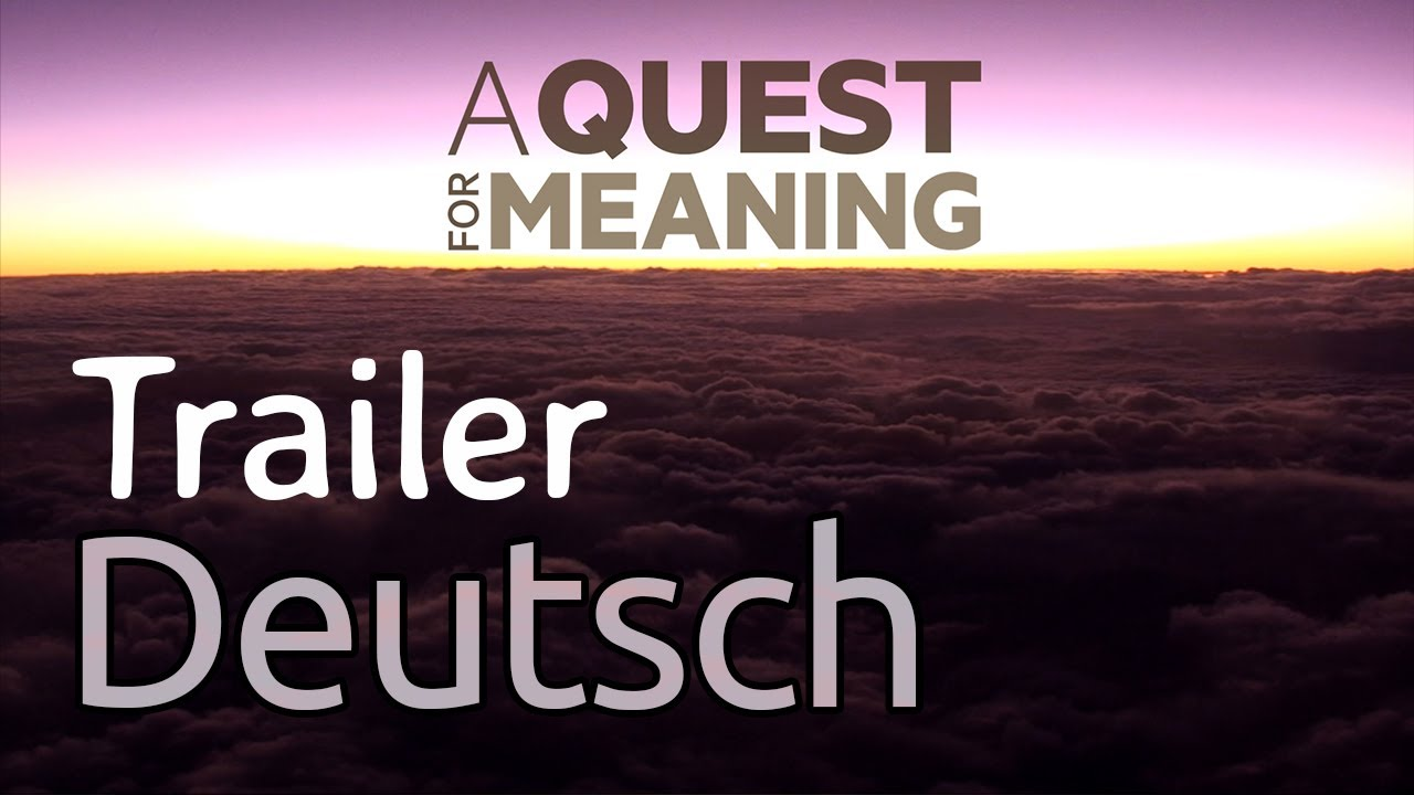A Quest for Meaning   Trailer   German Subtitles