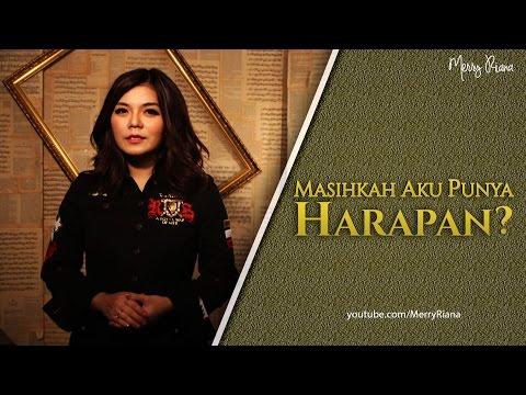 MASIHKAH AKU PUNYA HARAPAN? (Video Motivasi) | Spoken Word | Merry Riana