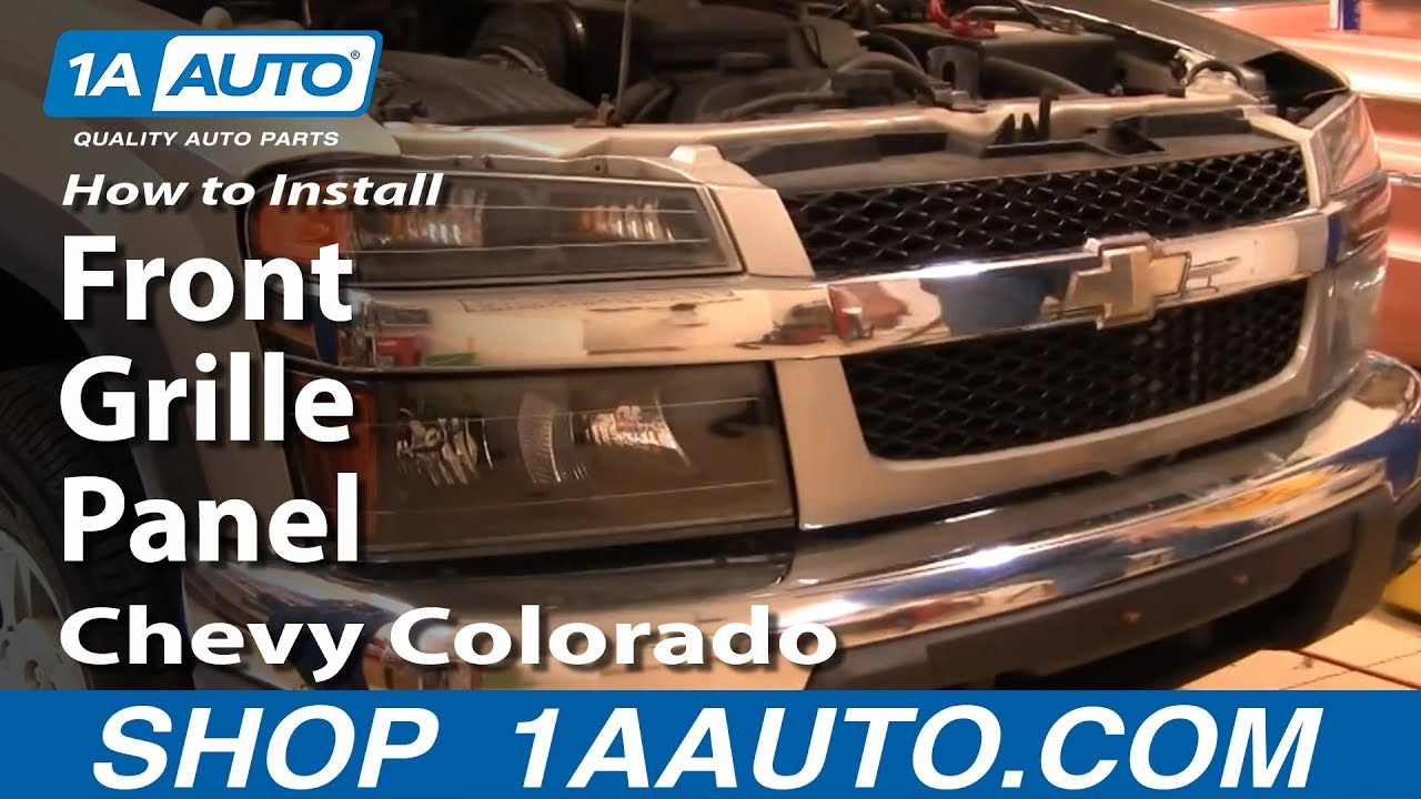 hight resolution of how to install replace remove front grille panel chevy colorado 04 12 1aauto com