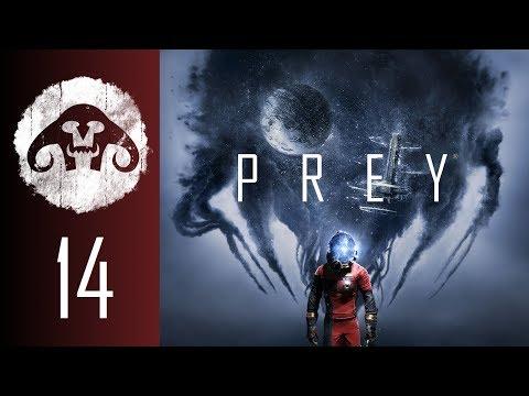 PREY (Nightmare Difficulty) #14 : Less talk! More Stalk!