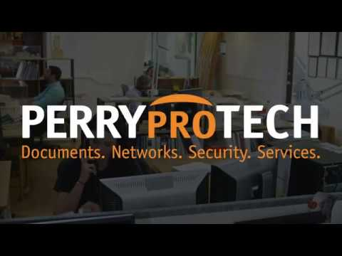Documents. Networks. Security. Services. - PERRY proTECH