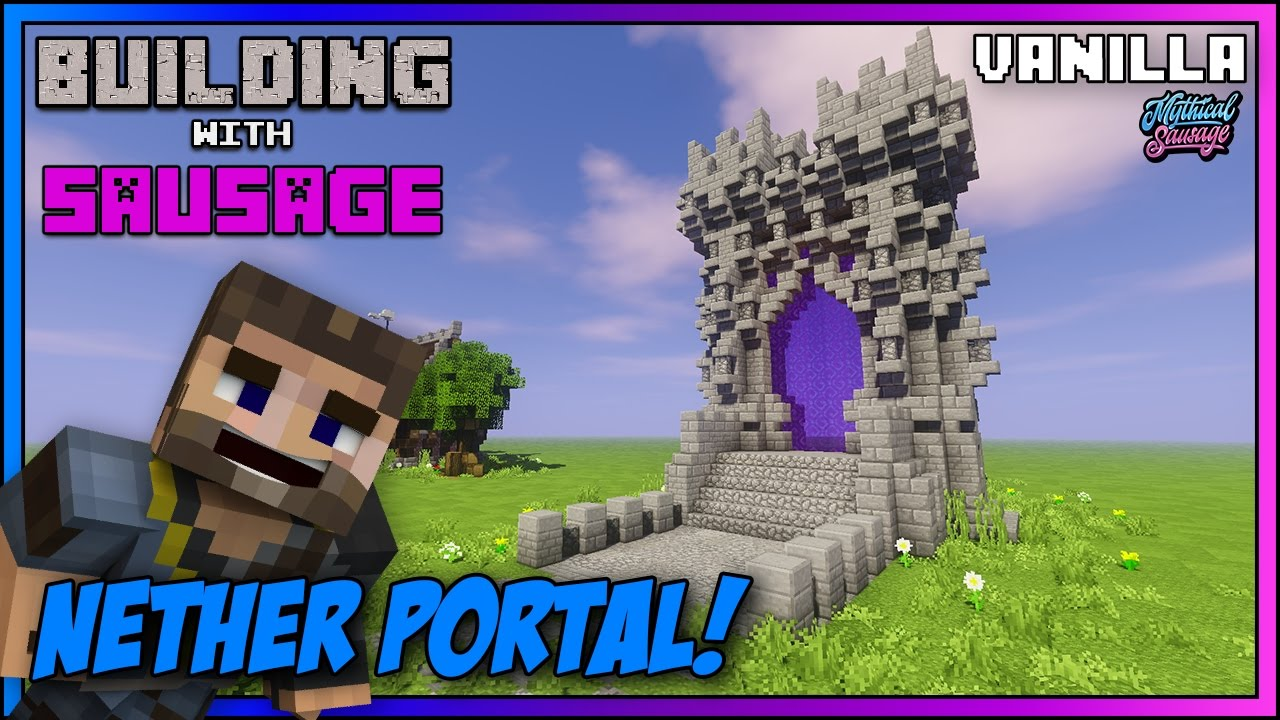 Minecraft Building With Sausage New Nether Portal Vanilla Tutorial 1 11