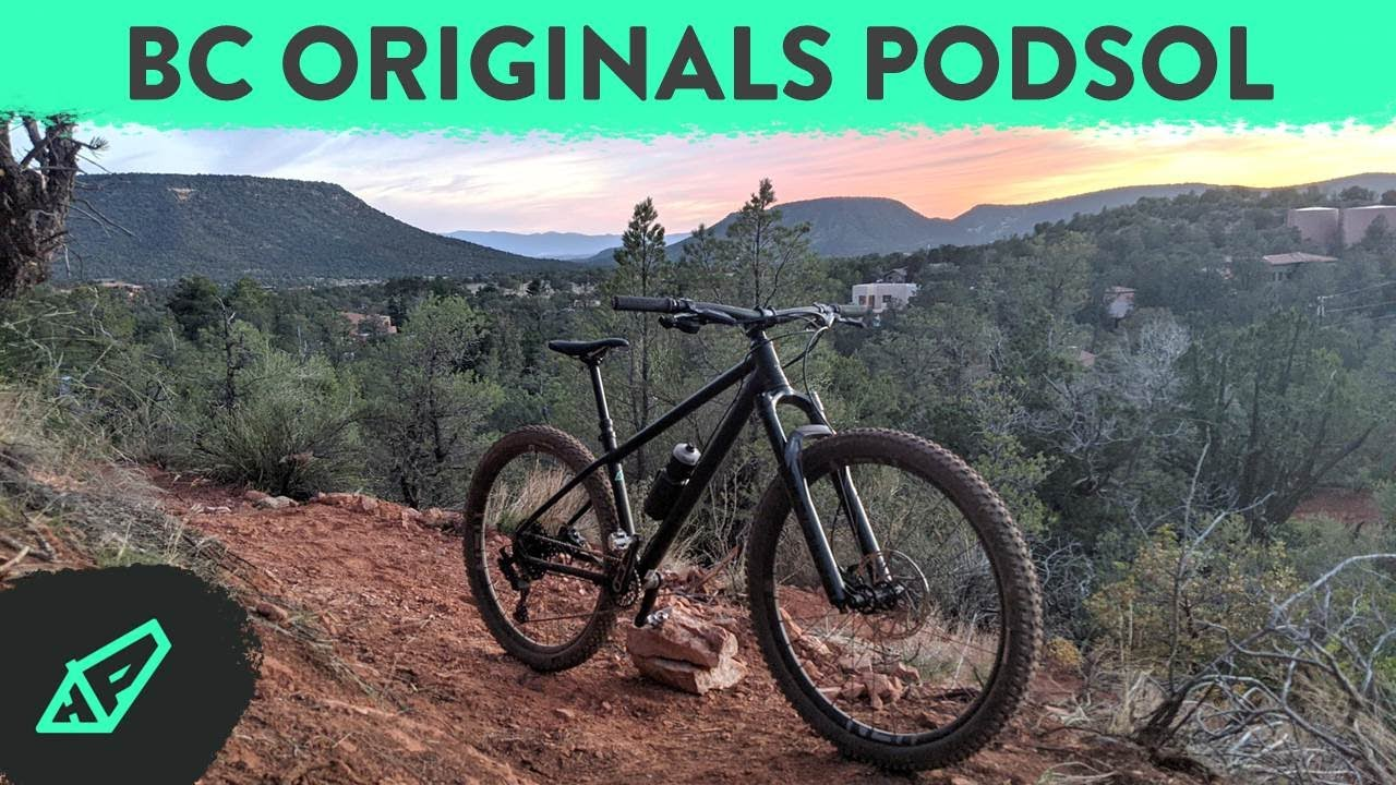 The Ultimate Sleeper Hardtail - Reviewing The BC Originals Podsol (They Knocked it Out of the Park)
