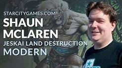Modern: Jeskai Land Destruction with Shaun McLaren - Round 3