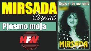 Mirsada Cizmic - Pjesmo moja - (Audio 2000)HD