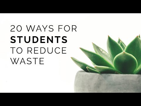 20 Ways for Students to Reduce Waste