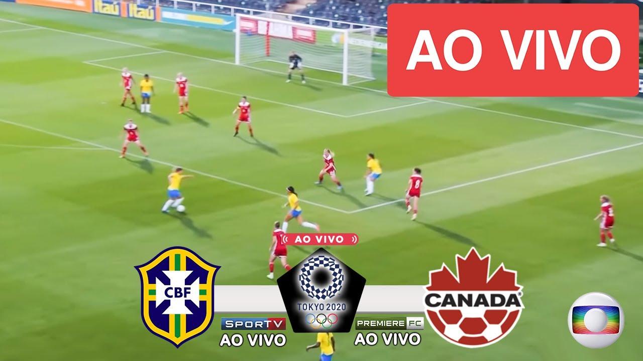 Brasil X Canada Ao Vivo Com Imagens Futebol Feminino Jogo De Hoje Assista Agora Youtube