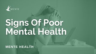 What Are The Signs Somebody is Struggling With Poor Mental Health?