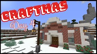 Craftmas Day 4! - Building Our First House!