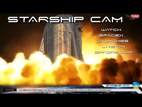 STARSHIP CAM - SpaceX Boca Chica Texas Live Webcast of StarHopper's First Historic Launch!
