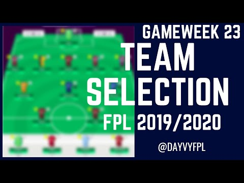 FPL GAMEWEEK 23 TEAM! FANTASY PREMIER LEAGUE 2019/2020!