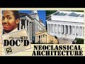 Neoclassical Architecture - Doc'D #65