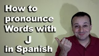 How to Pronounce J in Spanish - Spanish Pronunciation Guide FAQ's