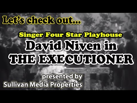 Four Star Playhouse: The Executioner  a classic TV encore featuring Charles Boyer and David Niven