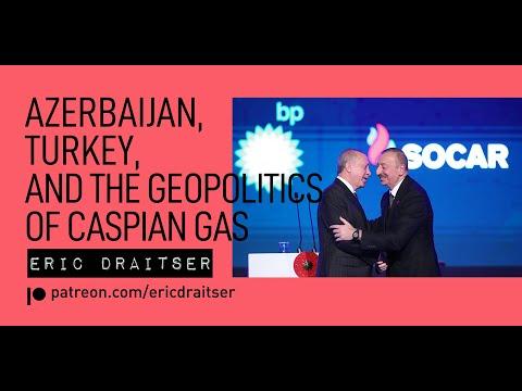 Azerbaijan, Turkey, and the Geopolitics of Caspian Gas