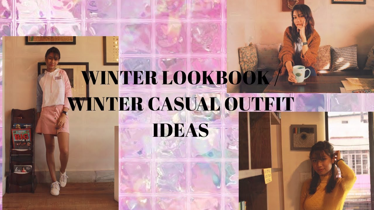 Winter Lookbook / Casual Winter Outfit Ideas 1