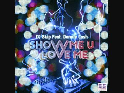 DJ Skip - Show Me U Love Me (DJ Nehpets Raw Juke Mix)
