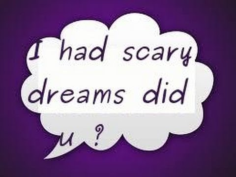 Blog #3 Dreams are scary