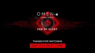 [RU] Финал OMEN by HP Challenge PAN OF GLORY