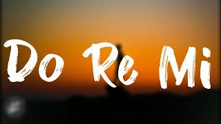 Blackbear -do re mi (tarro remix) lyric
