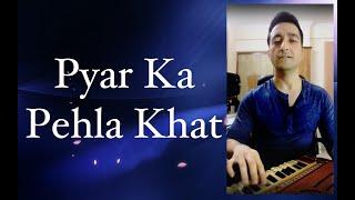 Pyar Ka Pehla Khat by Sachin Sharma