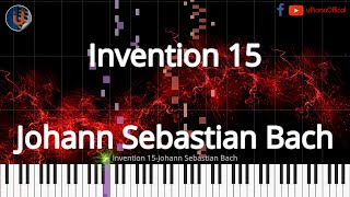 🎹 Invention 15 - Synthesia Piano Tutorial 📄PDF Sheet