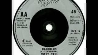 Soft Cell - Barriers (SINGLE EDIT)