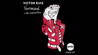 Victor Ruiz - Nevermind (Oliver Huntemann Remix)