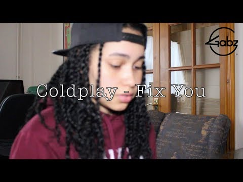 Fix You - Coldplay (Gabz Cover)