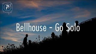 Bellhouse Go Solo lyrics.mp3