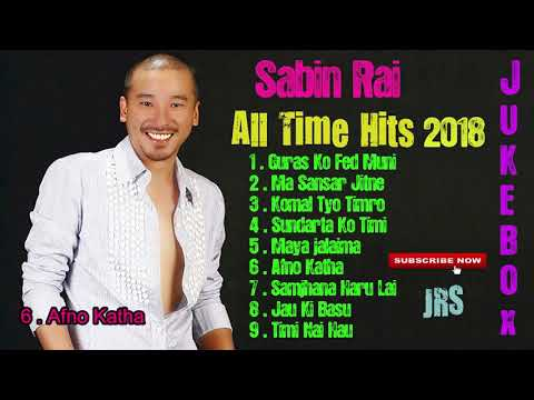 Sabin Rai songs collection II Jukebox 2018