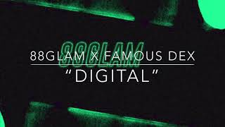 "[FREE] 88GLAM X Famous Dex Type Beat ""Digital"" Prod. By Metro Pulbish"