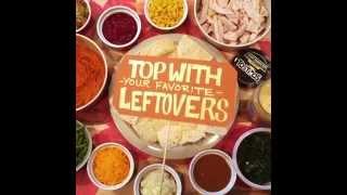 Tostitos® - #nomnom - Nacho Average Leftovers