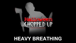 Heavy Breathing – Halloween Chopped Up - Halloween Sound Effects