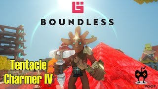 Tentacle Charmer IV | Boundless Let