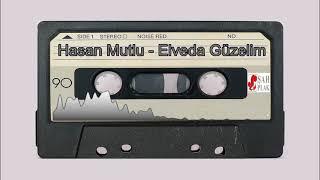Hasan Mutlu - Elveda Güzelim