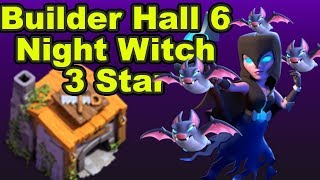 Builder Hall 6 - 3 Star Attack Strategy || CLASH OF CLANS