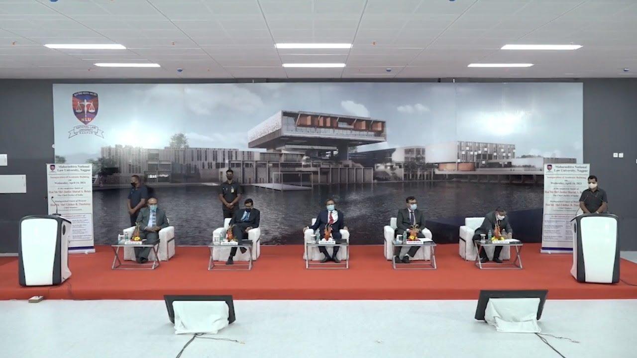 Inaugural Ceremony of The Academic Building of Maharashtra National Law  University Nagpur - YouTube