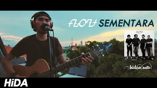 Float - Sementara (Official Video Cover By Hidacoustic) (Live Session)