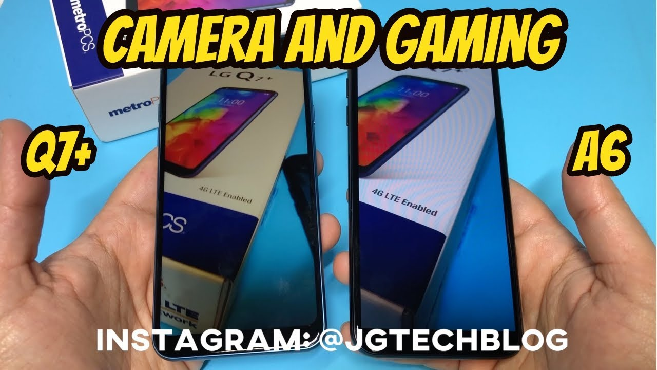 LG Q7 Plus Vs Samsung A6 Camera/Gaming Test Review (Metro PCS by T
