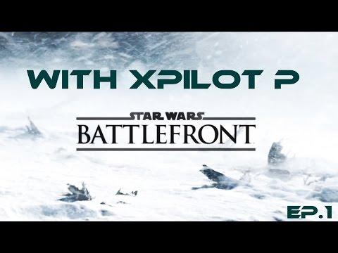 Star Wars Battlefront with XPilot P / EP.1